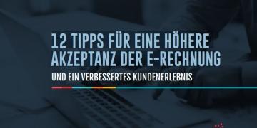 eBook 12 Tipps für eine höhere Akzeptanz der E-Rechnung